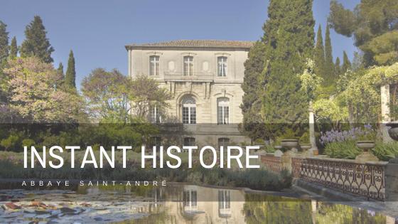 Instant Histoire de l'Abbaye Saint-André